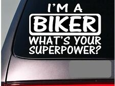 I'm an biker sticker decal *E120* motorcycle helmet leather chaps