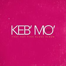 KEB MO : LIVE - THAT HOT PINK BLUES ALBUM  (CD)   Sealed