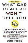 What Car Dealers Won't Tell You 2005 by Bob Ford (2005, Paperback, Revised)
