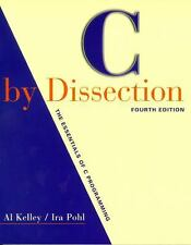 C by Dissection : The Essentials of C Programming by Al Kelley and Ira Pohl...
