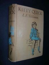 KITTY QUICK 1920's Blackie Book L.E.TIDDEMAN Illustrated by EARNSHAW