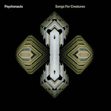 PSYCHONAUTS = songs for creatures = ELECTRO DUB HOUSE DISCO DOWNTEMPO GROOVES !!
