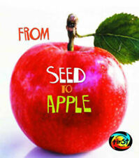 Ganeri, Anita From Seed to Apple (How Living Things Grow) Very Good Book