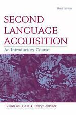 Second Language Acquisition : An Introductory Course by Larry Selinker and...