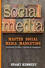 Social Media, Facebok, Twitter, YouTube, Instagram: Social Media : Master...