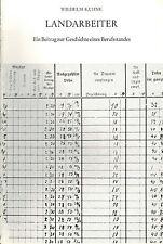 Kuhne, Landarbeiter, Beitrag Geschichte Berufsstand, Tagelöhner Erntehelfer 1977