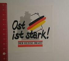 Aufkleber/Sticker: Ost ist stark Der heisse Draht (04121616)