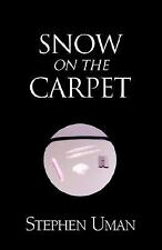 Snow on the Carpet, Literature & Fiction: General, Contemporary, Paperback, Step