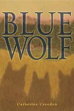 Blue Wolf (Julie Andrews Collection), Creedon, Catherine, Acceptable Book