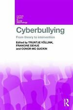 Cyberbullying : From Theory to Intervention (2015, Paperback)