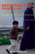 Reporting from Ramallah: An Israeli Journalist in an Occupied Land (Semiotext(e)