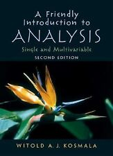 A Friendly Introduction to Analysis by Witold A. J. Kosmala (2004, Paperback,...