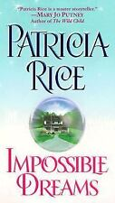 BUY 2 GET 1 FREE Impossible Dreams by Patricia Rice (2000, Paperback)