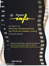 PUBLICITE ADVERTISING 075  2003  FRANCE INFO   radio festival du Film à CANNES