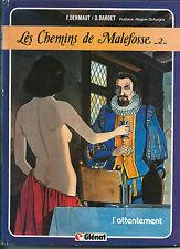 EO BARDET + DERMAUT LES CHEMINS DE MALEFOSSE N°2 L'ATTENTEMENT + DESSIN ORIGINAL
