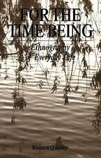 For the Time Being, Quinney, Richard, Good Book