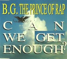 Maxi CD - B.G. The Prince Of Rap - Can We Get Enough? - #A2258