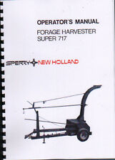 "New Holland ""Super 717"" Tractor Forage Harvester Operator Manual Book"