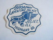 MISC-2088 VINTAGE ROLLER SKATING DECAL - BROADWAY SKATING PALACE - JOLIET ILL