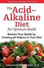 The Acid Alkaline Diet for optimum health - Creating pH Balance in your diet