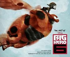 THE ART OF BIG HERO 6 by Jessica Julius : WH2-R3A : HBL212 : NEW BOOK
