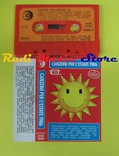 MC CANZONI PER L'ESTATE 1986 compilation MANNOIA BONGUSTO SANI no cd lp dvd vhs