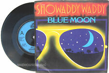 "ROCKABILLY SHOWADDYWADDY 7"" Blue Moon / I Think I'm Really 1978 UK Vinyl"