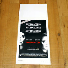 SOTTO ACCUSA locandina poster Kelly McGillis Jodie Foster