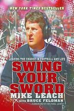Swing Your Sword: Leading the Charge in Football and Life-ExLibrary