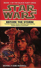 Star Wars: Before the Storm by Michael P. Kube-McDowell (Paperback, 1996)