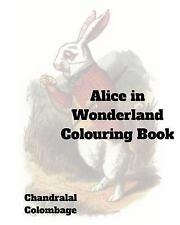 Alice in Wonderland Coloring Book by Chandralal Colombage (2015, Paperback)