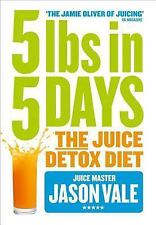 5LBs in 5 Days by Jason Vale (2014, Paperback)