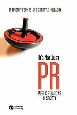 It's Not Just PR: Public Relations in Society-ExLibrary
