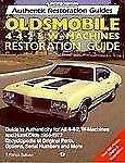 Oldsmobile 4-4-2 and W-Machine : Restoration Guide by T. Patrick Sullivan...