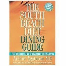 The South Beach Diet Dining Guide: Your Reference Guide to Restaurants Across ..