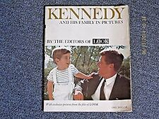 Kennedy and His Family in Pictures By the Editors of LOOK 1963