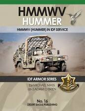 IDF ARMOR SERIES - No.16 Hummer in IDF Servic - Desert Eagle Publishing