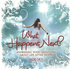 What Happens Next: Answering Your Questions About Life After Death (Reincarnatio