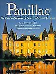 NEW - Pauillac: The Wines and Estates of a Renowned Bordeaux Commune
