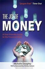 The Joy of Money: A User-Friendly Guide to the Financial Maze, Doughty, Michelle