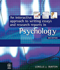 An Interactive Approach to Writing Essays and Research Reports in Psychology...