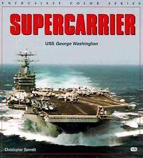 Supercarrier: USS George Washington (Enthusiast Color Series)-ExLibrary