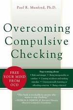 Overcoming Compulsive Checking: Free Your Mind from OCD-ExLibrary