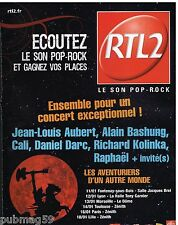 Publicité Advertising 2006 Concert radio RTL 2