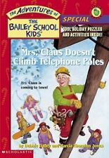 Mrs. Claus Doesn't Climb Telephone Poles (The Adventures of the Bailey-ExLibrary