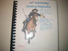 Civil War History of the 15th Kentucky Cavalry Regiment