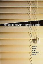 The End of Privacy: The Attack on Personal Rights at Home, at Work, On-Line, a..
