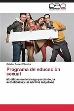 Programa de Educacion Sexual by Gomez Villamizar Catalina (2014, Paperback)