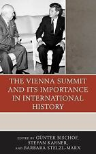 The Harvard Cold War Studies Book: The Vienna Summit and Its Importance in...