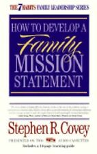 Stephen R. Covey - How to Develop a Family Mission Statement -  Book on 2 Tapes